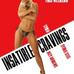 Insatiable Cravings (2006)