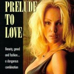 Prelude to Love (1995)