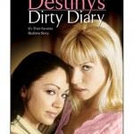 Destiny's Dirty Diary (2006)