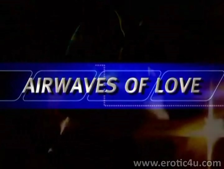 Airwaves of Love (2002)
