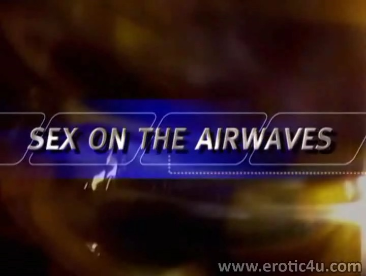 Sex On The Airwaves (2002)