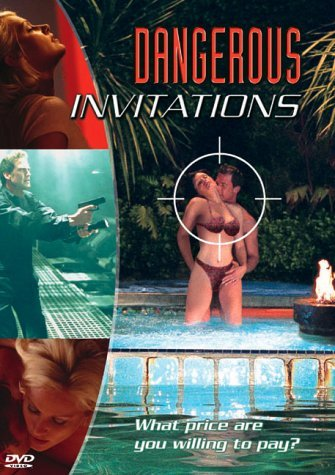 Dangerous Invitations (2002)