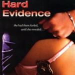 Hard Evidence (1996)