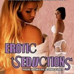 Erotic Seductions (2007)