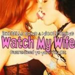 Watch My Wife (2007)
