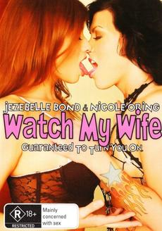Watch My Wife (2007)