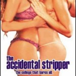 Accidental Stripper (2003)