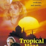 Tropical Heat (1993)