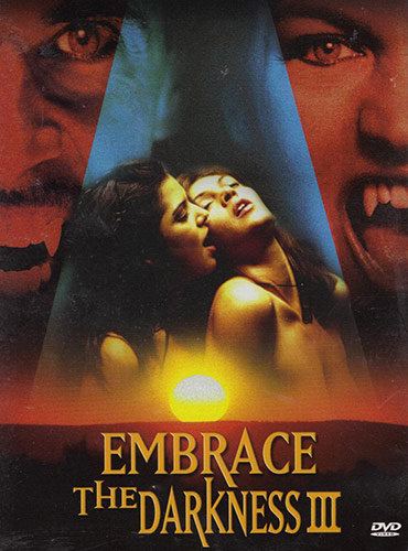 Embrace the Darkness III (2002)