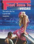 Fast Lane to Vegas (2000)