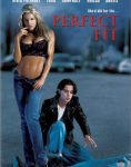 Perfect Fit (1999)
